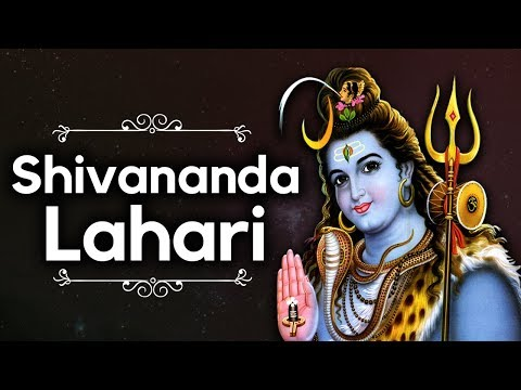 Lord Shiva Songs - Shivananda Lahari - Adi Sankaracharya video