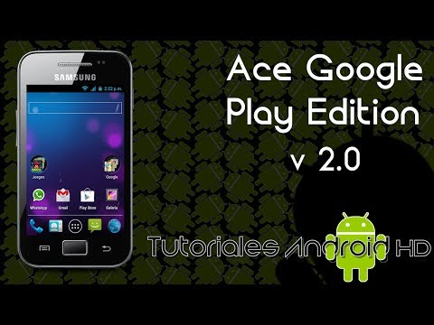 Tutorial Ace Google Play Edition v2 ROM 100% ESTABLE Estilo Pure Android Galaxy Ace s5830i-m-c-39i