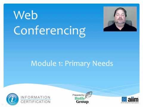 Web Conferencing Primary Needs