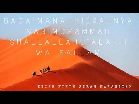 Bagaimana Hijrahnya Nabi Muhammad Shallallahu 'Alaihi wa Sallam - Ustadz Ahmad Zainuddin Al-Banjary