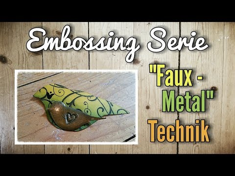 8 Embossing Techniken | Faux Metal Technik