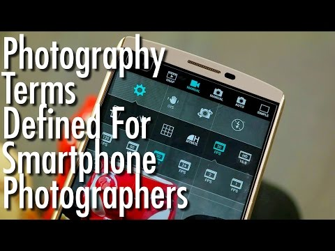 Photography terms defined for smartphone photographers
