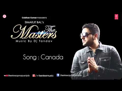 Canada Song by Simarjit Bal  ||  The Masters Album
