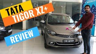 2019 Tata Tigor XZ+ Variant Detailed Review    Tigor XZ Plus 2019 Facelift   CarQuest