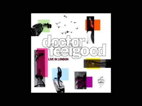 Dr Feelgood - Quit While You