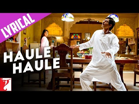 Lyrical: Haule Haule - Full Song with Lyrics - Rab Ne Bana Di...