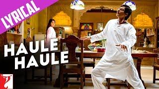 Lyrical: Haule Haule - Full Song with Lyrics - Rab Ne Bana Di Jodi