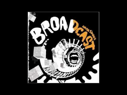 Broadcast - Minim