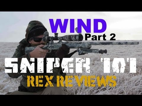 SNIPER 101 Part 32 - Wind Corrections (2/2) - Rex Reviews