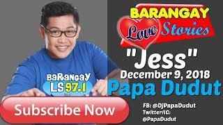 Barangay Love Stories December 9, 2018 Jess