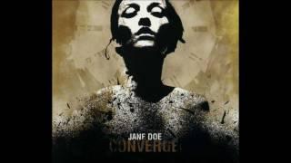 "Converge - ""Jane Doe"""