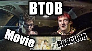 BTOB Movie MV Reaction
