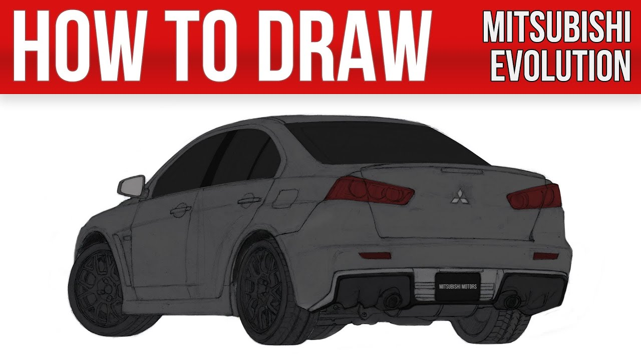 How To Draw A Mitsubishi Evolution X Step By Step Youtube