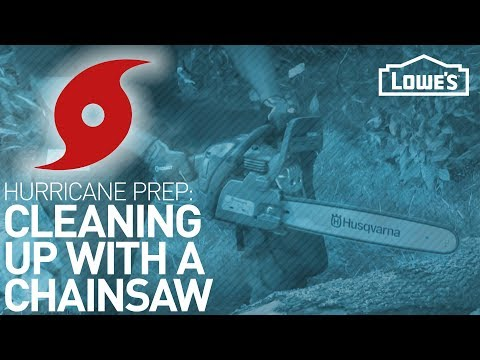 Chain Saw Safety - Hurricane Preparedness