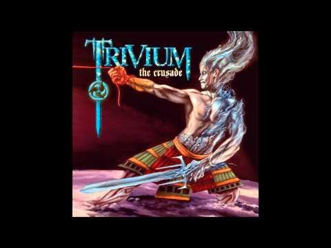 Trivium - Crusade