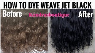 HOW TO DYE HAIR/WEAVE JET BLACK |  KENDRASBOUTIQUE BODYWAVE