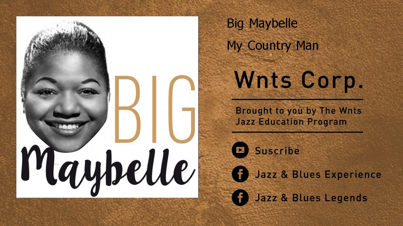 Big Maybelle - My Country Man