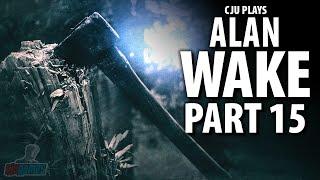 THE FARM - Let's Play Alan Wake Part 15 | PC Game Walkthrough