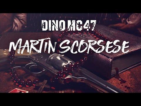 Dino MC47 - Martin Scorsese (Премьера песни 2017)