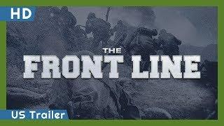 The Front Line (Go-ji-jeon) (2011) US Trailer