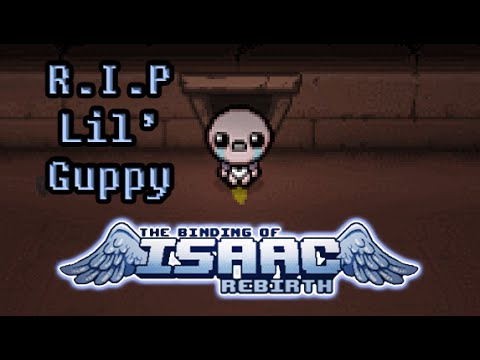 The Binding of Isaac: Rebirth Update - R.I.P lil Guppy