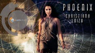 Christiana Loizu - Phoenix