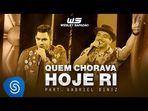 Wesley Safadão - Quem Chorava Hoje Ri Part Gabriel Diniz DVD WS Em Casa