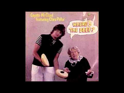 COYOTE MC CLOUD FEATURING CLARA PELLER - WHERE'S THE BEEF ?