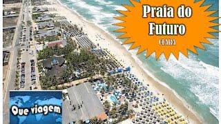 Praia do Futuro e suas barracas | Que viagem