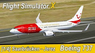Microsoft Flight Simulator X Teil 973 Saarbrücken - Jerez | TUIfly Boeing 737 | Liongamer1