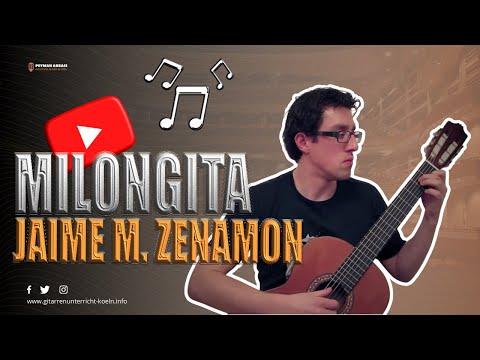 Jaime M Zenamon - Milongita