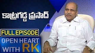 Katragadda Prasad | Open Heart with RK | Full Episode