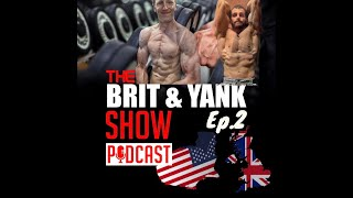 The Brit & Yank Show | Can Bodybuilders Go Keto?