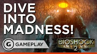 BioShock 2 Remastered Gameplay: Dive Into Madness