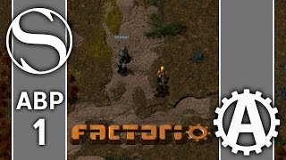 We Don't Have AAI | ABPlus Factorio 0.15 Gameplay Part 1