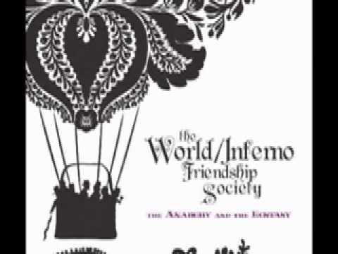 The World Inferno Friendship Society - Thirteen Years Without Peter King