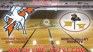 HIDDEN VALLEY MUSTANGS @ NORTH VALLEY KNIGHTS (BOYS AND GIRLS BASKETBALL) (FEBRUARY 15 2019)