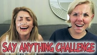 SAY ANYTHING CHALLENGE w/ HANNAH HART // Grace Helbig