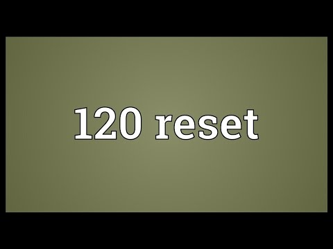 Header of 120 Reset