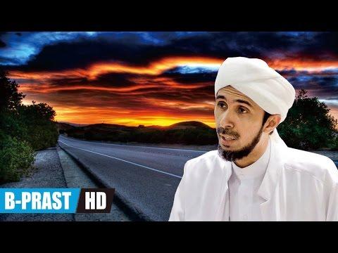 Hidayah Abdullah Ibn Mas'ud - Habib Ali Zaenal Abidin Al Hamid
