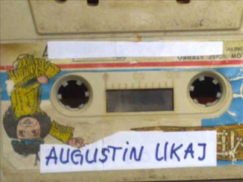 Augustin Ukaj - Kenga e Pal Mhillit 1/2