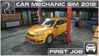 Car Mechanic Simulator 2018 (PC) - Episode #1 - First Job