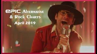EPIC Alternative & Rock Charts - April 2019