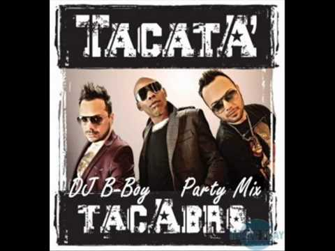 Tacabro - Tacata (DJ B-Boy Party Mix)