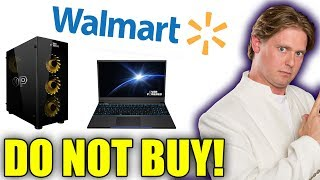 I Was WRONG. I Was SO WRONG. DO NOT BUY Walmart's Overpowered Gaming PCs!!!!
