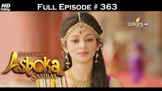 Chakravartin Ashoka Samrat - 20th June 2016 - चक्रवर्तिन अशोक सम्राट - Full Episode
