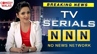 TV Serials   Funny Breaking News By Sugandha Mishra   No News Network Shemaroo Comedywas
