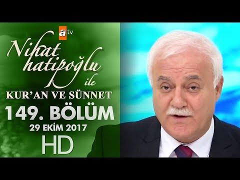 Nihat Hatipoğlu ile Kur'an ve Sünnet - 29 Ekim 2017
