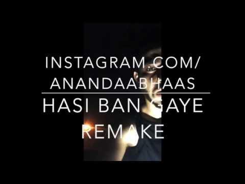 A bazz - Hasi Ban Gaye   Remake    2016   Latest