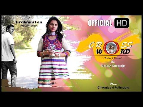 Crossword | Telugu Short Film  2014 | by Naresh Kosaraju